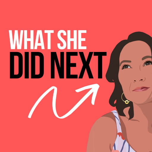 What She Did Next Podcast